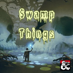 Swamp Things Monster Manual